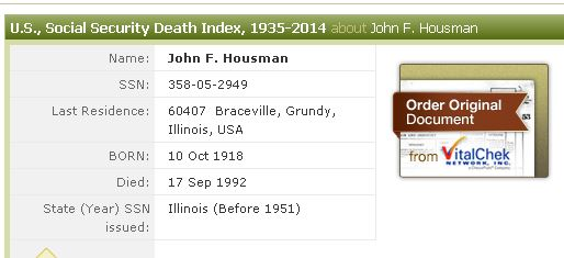 John F. Housman Social Security Number 358-05-2949  Born 10/11/1918 Died 9/17/1992